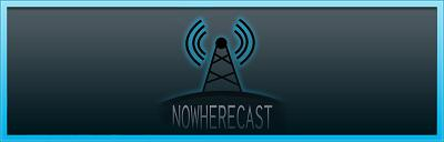 nowherecast